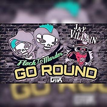 Go Round (feat. Jay Villain)