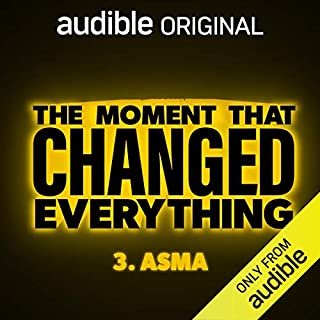 Ep. 3: Asma (The Moment That Changed Everything) cover art