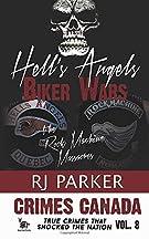 Hell's Angels Biker Wars: The Rock Machine Massacres (Crimes Canada: True Crimes That Shocked the Nation)