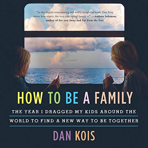 How to Be a Family audiobook cover art