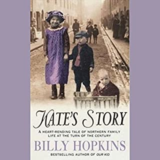 Kate's Story                   By:                                                                                                                                 Billy Hopkins                               Narrated by:                                                                                                                                 Christopher Kay                      Length: 14 hrs and 8 mins     13 ratings     Overall 4.5