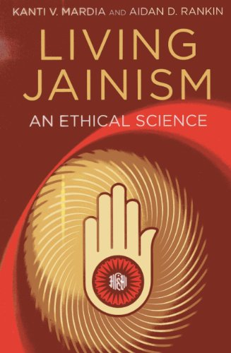 Compare Textbook Prices for Living Jainism: An Ethical Science  ISBN 9781780999128 by Rankin, Aidan D.,Mardia, Kanti V.