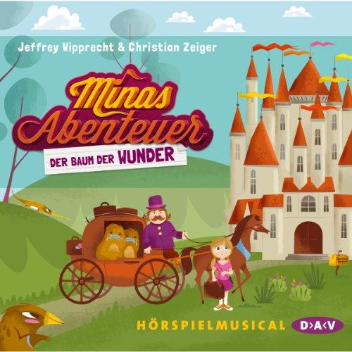 Der Baum der Wunder (Minas Abenteuer) audiobook cover art