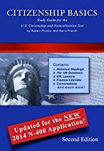 Citizenship Basics Textbook and Audio CD U.S. Naturalization Test Study Guide and 100 Civics Questions Pass the Citizenship Interview with the Complete Package: Textbook and Audio CD