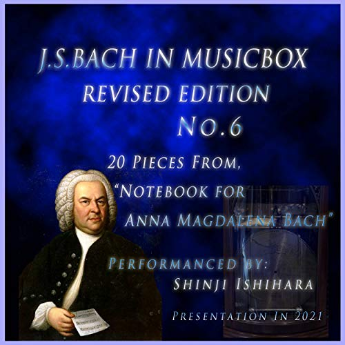 J.S.Bach:Notebook for Anna Magdalena Bach, March Bwv Anh.127(Musical Box)