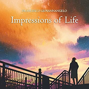 Impressions of Life