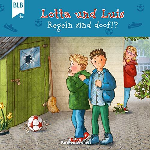Lotta und Luis - Regeln sind doof!? cover art