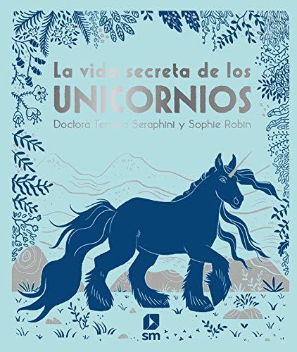 La vida secreta de los unicornios