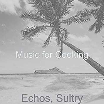 Echos, Sultry