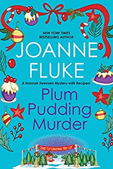 Plum Pudding Murder (Hannah Swensen series Book 12) by [Joanne Fluke]