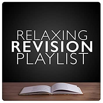 Relaxing Revision Playlist