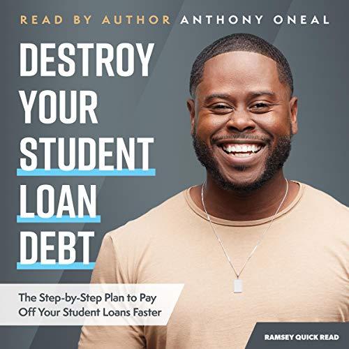Destroy Your Student Loan Debt cover art