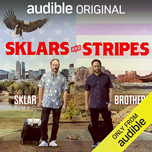 Sklars and Stripes Audiobook By Randy Sklar,                                                                                        Jason Sklar,                                                                                        Scott Rogowsky cover art