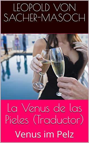 La Venus de las Pieles (Traductor): Venus im Pelz