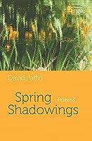 Spring Shadowings