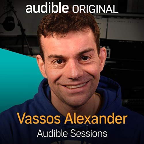 Vassos Alexander     Audible Sessions: FREE Exclusive Interview              By:                                                                                                                                 Sophie Plateau                               Narrated by:                                                                                                                                 Vassos Alexander                      Length: 10 mins     11 ratings     Overall 4.5