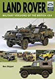 Land Rover: Military Versions of the British 4x4 (Land Craft)