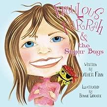 Fabulous Farrah & the Sugar Bugs