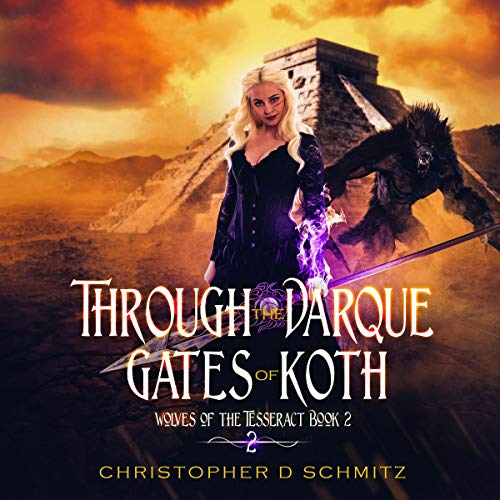 Through the Darque Gates of Koth  audiobook cover art