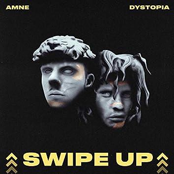 Swipe Up (feat. Amne & LGND)