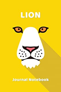 Lion Notebook Journal: Zoo Farm Animal Face Close Up Note Book Journal Diary, Cool Gift for Men, Women, Kids 118 pages 6x9...