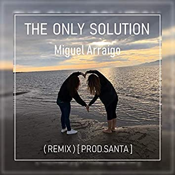 The Only Solution (Remix)