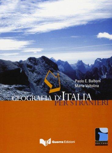 Geografia d'Italia per stranieri by Paolo E. Balboni