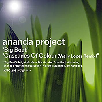 Big Boat / Cascades Of Colour