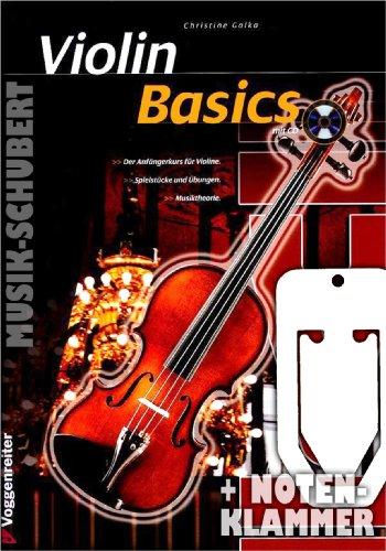Violin Basics (+CD) incl. praktische muziekklem - de beginnerscursus voor viool met talrijke uitspraken en afbeeldingen - ook geschikt voor zelfstudie (gebrocheerd) van Christine Galka (noten/Sheetmusic)