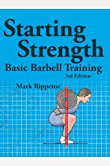 Starting Strength Kindle Edition