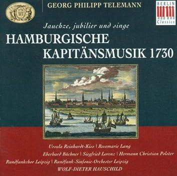 TELEMANN, G.P.: Jauchze, jubiliere und singe (Leipzig Radio Chorus, Leipzig Radio Symphony, Hauschild)