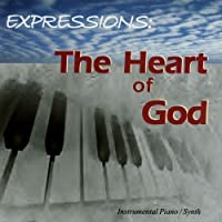 Expressions: The Heart of God