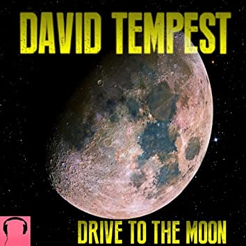 Drive to the Moon