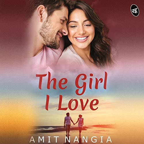 The Girl I Love audiobook cover art
