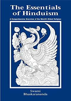 The Essentials of Hinduism by [Swami Bhaskarananda]