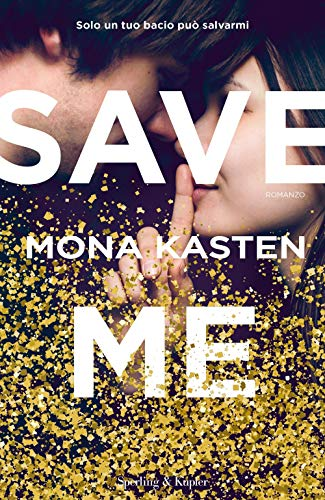 Save me. Ediz. italiana