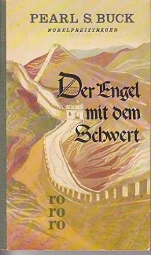 rororo ; 167 Der Engel mit dem Schwert : Gottesstreiter im fernen Land. Übersetzung von Richard Hoffmann