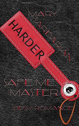 Safe me, Master: BDSM Romance (YES, MASTER! 4) (German Edition)