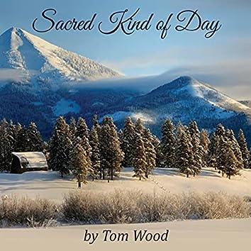 Sacred Kind of Day