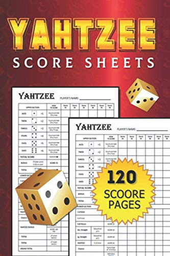 Yahtzee Score Sheets: Score Keeping Book for Yahtze Dice Game / Pocket size 6 x 9 inches / For Adult and Kids Players / Hours of Fun