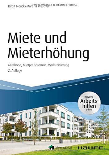 Miete und Mieterhöhung - inkl. Arbeitshilfen online: Mietpreisbremse Ausnahmen Fristen (Haufe Fachbuch)