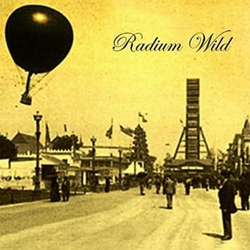 Radium Wild
