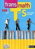 Transmath Terminale S - spécifique 2012 (TRANSMATH SECOND CYCLE) (French Edition)