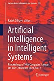 Artificial Intelligence in Intelligent Systems: Proceedings of 10th Computer Science On-line Conference 2021, Vol. 2: 229 (Lecture Notes in Networks and Systems)