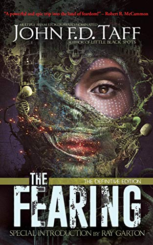 The Fearing: The Definitive Edition by [John FD Taff, Anthony Rivera, Ray Garton]