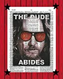 The Big Lebowski Movie Poster The Dude Abides Wall Art Jeff Bridges Funny Movie Quote Print The Dude Abides Dictionary Art Print 8x10