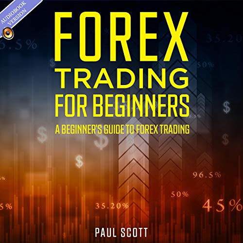 『Forex Trading for Beginners: A Beginner's Guide to Forex Trading』のカバーアート