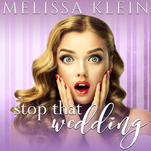 Stop That Wedding audiobook cover art