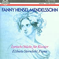 Lyrical Piano Pcs by FANNY HENSEL MENDELSSOHN (1992-07-01)