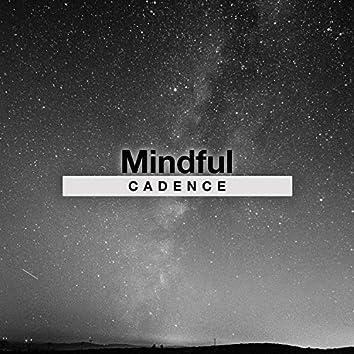 Mindful Cadence, Vol. 1